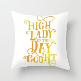 High Lady Day Court - ACOTAR Throw Pillow