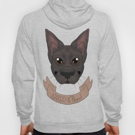 Naked & Proud - Mexican Hairless Hoody