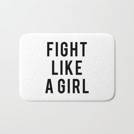 Fight Like A Girl Bath Mat