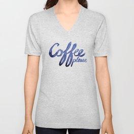 Coffee Please Drinks Caffeine Typography Coffee Lovers Unisex V-Neck