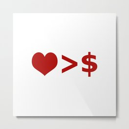Love is more important  than Money Concept Illustration Metal Print