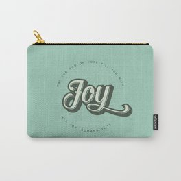 May the God of Hope Fill You With All Joy Carry-All Pouch