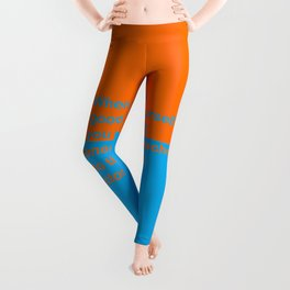 When you feel good about yourself... Leggings