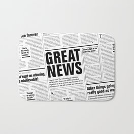 The Good Times Vol. 1, No. 1 / Newspaper with only good news Bath Mat