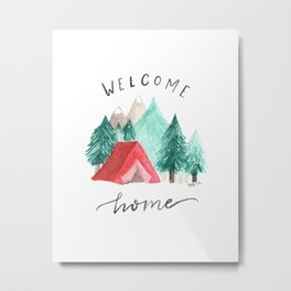 Welcome Home • Camping Metal Print