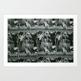 Documentarist Art Print