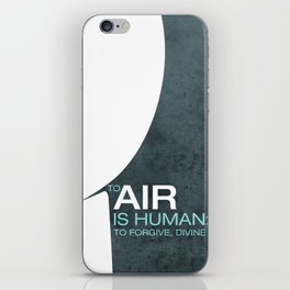 To Air is Human… iPhone Skin