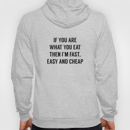 Fast Easy And Cheap Hoody