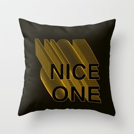 'Nice One' - Layered type Throw Pillow
