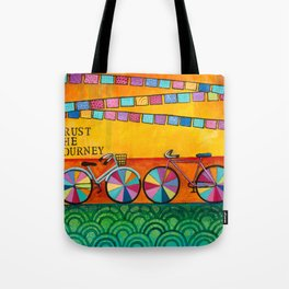 Trust your Journey  Tote Bag