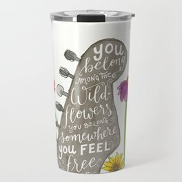 You belong among the wildflowers. Tom Petty quote. Watercolor guitar illustration. Hand lettering. Travel Mug