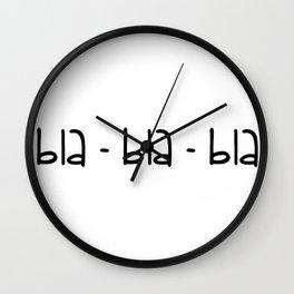 bla-bla-bla Wall Clock