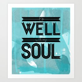 It Is Well With My Soul Hymn Lyrics Art Print