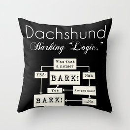 Barking is the Option Throw Pillow