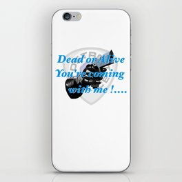 Dead or Alive iPhone Skin