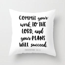 Proverbs 16:3 - Bible Verse Throw Pillow