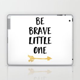 BE BRAVE LITTLE ONE Kids Typography Quote Laptop & iPad Skin