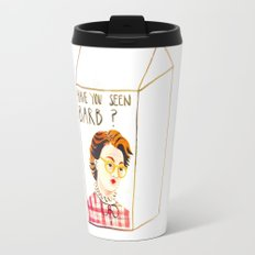 HAVE YOU SEEN BARB? Travel Mug