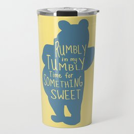 Rumbly in my Tumbly Time for Something Sweet - Pooh inspired Print Travel Mug