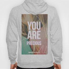You Are Precious Hoody