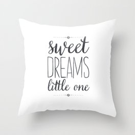 Sweet Dreams Little One Throw Pillow