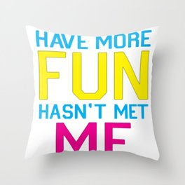 BRUNETTES HAVE MORE FUN T-SHIRT Throw Pillow