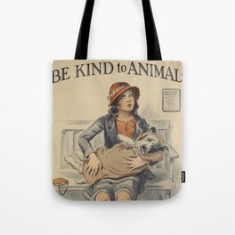 Be Kind To Animals 4 Tote Bag