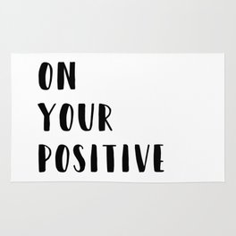 Put on Your Positive Pants Typography Quote Rug