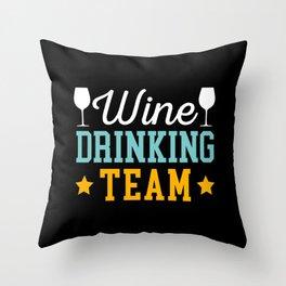 Wine Drinking Team Throw Pillow