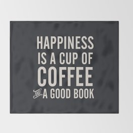 Happiness is a cup of coffee and a good book, vintage typography illustration, for libraries, pub Throw Blanket