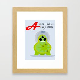 A is for Aliens Framed Art Print