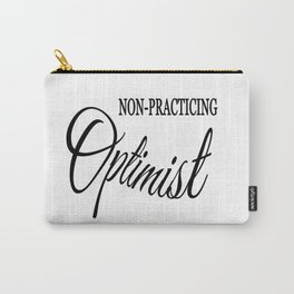 Non-practicing Optimist Carry-All Pouch