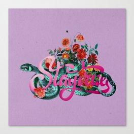 Staytrue Canvas Print