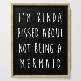 Not Being A Mermaid Funny Quote Serving Tray