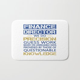FINANCE DIRECTOR Bath Mat