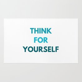 THINK FOR YOURSELF Rug