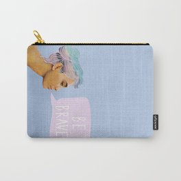 Be Brave, My Beauties  Carry-All Pouch