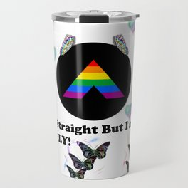 I Am Straight But I Am an ALLY Travel Mug