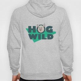Hog Wild Hoody
