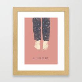 Get out of bed Framed Art Print