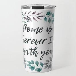 Home is Travel Mug