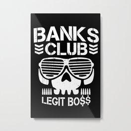 Banks Club. Metal Print