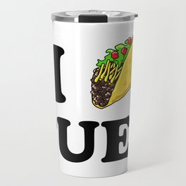 I taco tuesday Travel Mug