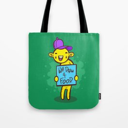 Will Draw For Food Tote Bag