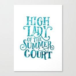 High Lady Summer Court ACOTAR Canvas Print