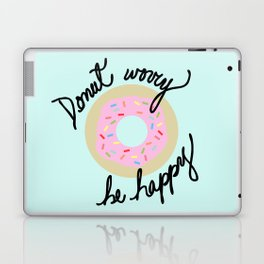 Donut Worry Be Happy Laptop & iPad Skin