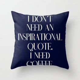 Funny coffee text Throw Pillow