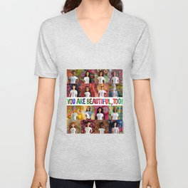 You Are Beautiful, Too! (square) Unisex V-Neck