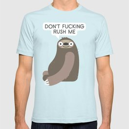 No Hurries T-shirt