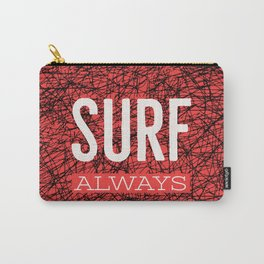 Surf always (talkers) Carry-All Pouch